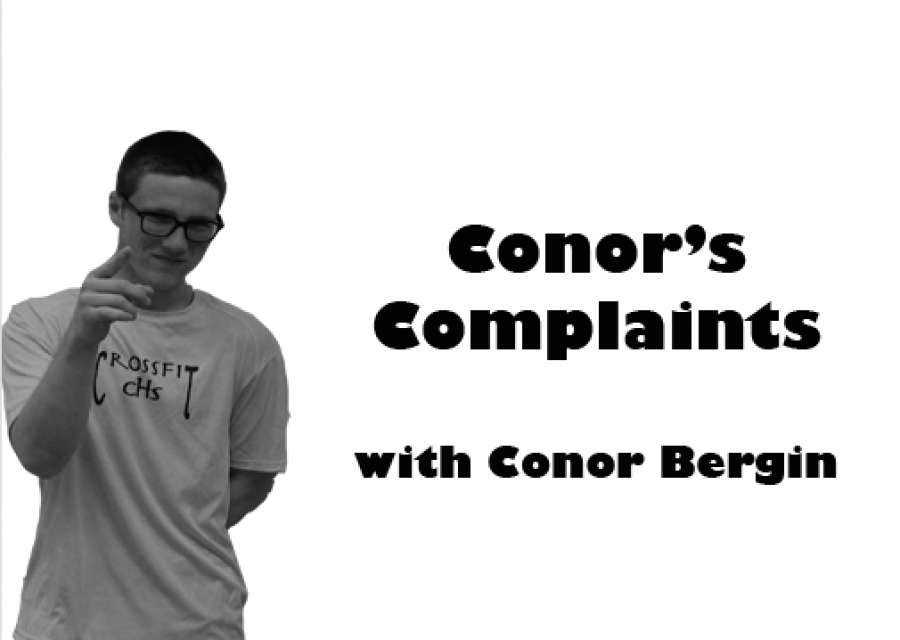 Conor's Complaints: Zooming in on these complaints